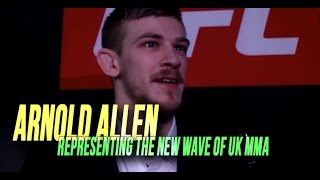 Arnold Allen ready to represent the new breed of UK MMA l UFC London