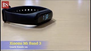 Xiaomi Mi Band 3: Quick Hands-on