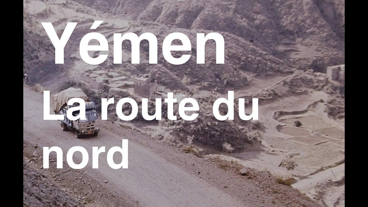 Le Yémen du nord..Les routes