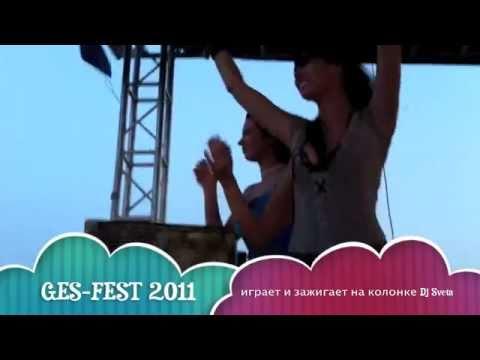 Dj Sveta @ GES FEST 2011