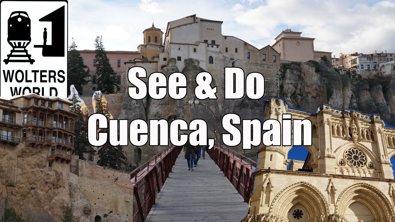 visit cuenca what to see do in cuenca spain youtube