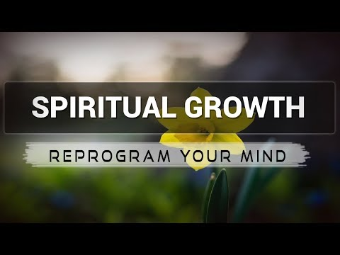 Spiritual Growth affirmations mp3 music audio - Law of attraction - Hypnosis - Subliminal