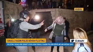 İsrailli kadın polisi döven Filistinli kadın