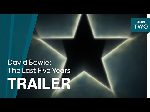 David Bowie: The Last Five Years - Trailer - BBC Two