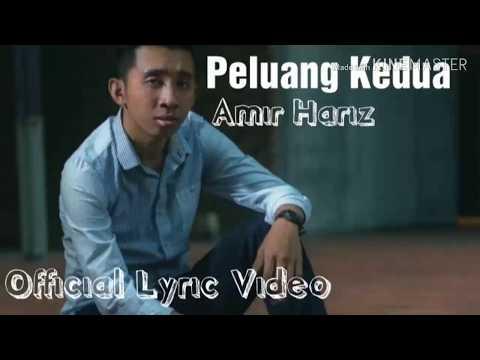 Peluang Kedua Amir Hariz Official Lyric Video