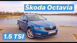 TOP 5 stvari koje morate znati - Škoda Octavia 1.5 TSI Style