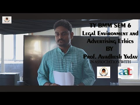 legal Environment and Advertising Ethics (TYBMM) by Prof. Av