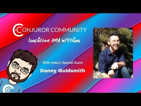 Conjuror Community Lunch AMA w/Ethan & Danny Goldsmith on his his origins, Magic, & Meditation!