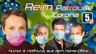 Reim Patrouille Corona – Folge 5