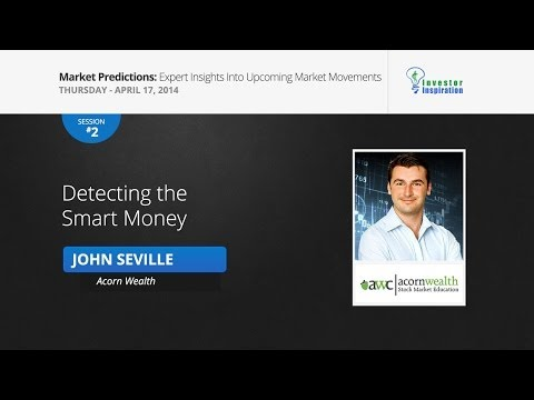 Detecting the Smart Money | John Seville
