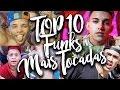 Top 10 Musicas de Funk Mais Tocadas - Abril 2017