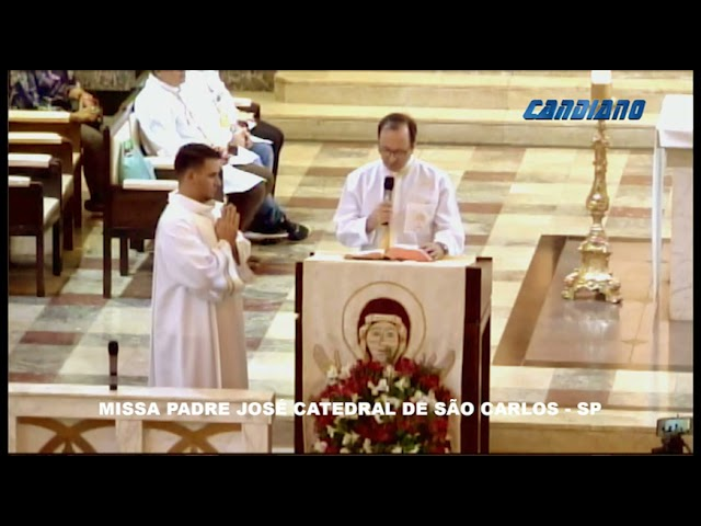MISSA PADRE JOSE CATEDRAL DE SAO CARLOS JANEIRO 2020