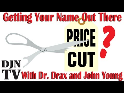 Getting Your Name Out there.. Price Cut? | Business Chat with Dr. Drax | #DJNTV