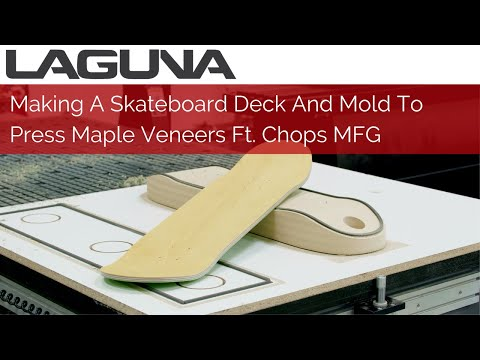Making A Skateboard Deck And Mold To Press Maple Veneers Ft. Chops MFG | CNC Router