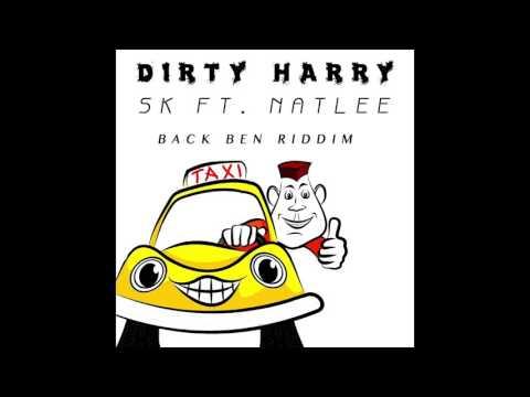 Dirty Harry - SK feat. NATLEE (back ben riddim) •original version•