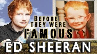 ED SHEERAN - Before They Were Famous