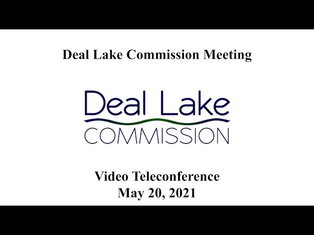 Deal Lake Commission Meeting - May 20, 2021