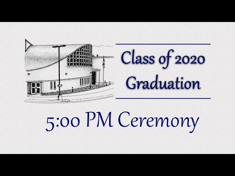 Putnam Valley High School Class of 2020 - 5 PM Graduation Ceremony