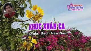 Karaoke vọng cổ - KHÚC XUÂN CA - Dây kép [T/g Bạch Vân Nam]