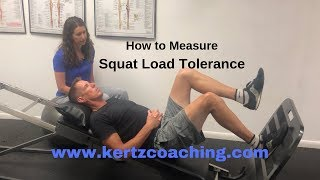 How to Measure Squat Load Tolerance