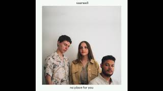 vaarwell - no place for you