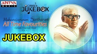 Maharajapuram Santhanam All Time Favourites Vol 1 Jukebox II Classical Songs