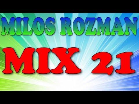 Milos Rozman Mix 21