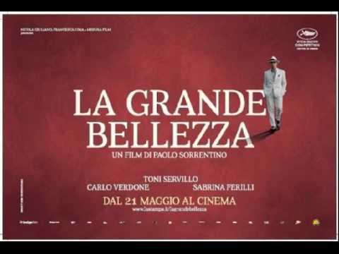 La Grande Bellezza (colonna sonora finale) The Great Beauty -