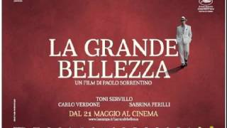 "La Grande Bellezza (colonna sonora finale) The Great Beauty - ""The Beatitudes"""