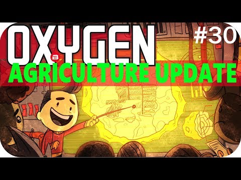 Oxygen Not Included FERTILIZER & GAS FARMS Lets Play Oxygen Not Included AGRICULTURE UPDATE #30