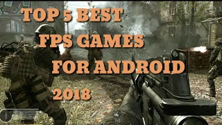Top 5 best free fps-shooting games for android 2018 under 100mb