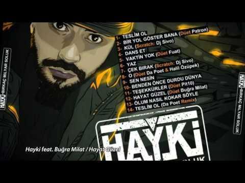 Hayki - Hayat Güzel (feat. Buğra Milat)