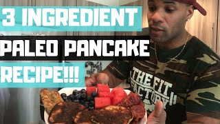 Paleo Pancakes | 3 Ingredient Healthy Pancakes Recipe