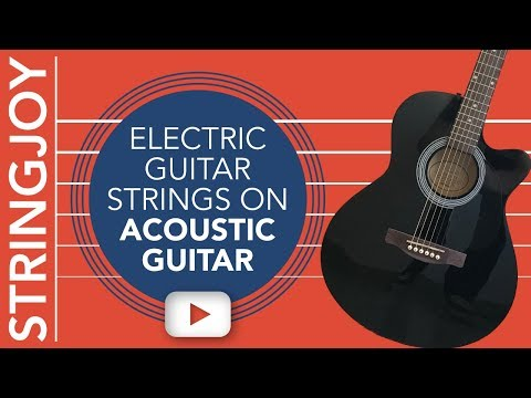 What Do Electric Guitar Strings Sound Like on Acoustic Guitar?