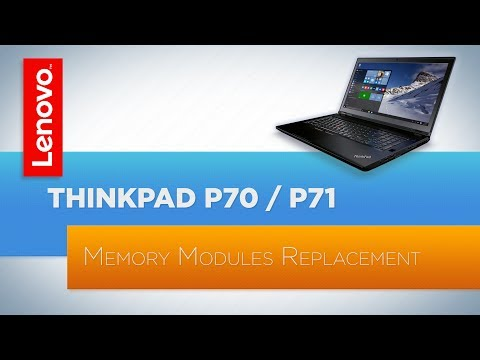 ThinkPad P70 / P71 Laptop - Memory Replacement