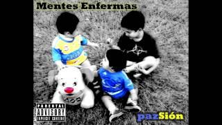 Pazsion-Mentes Enfermas (2013) CD COMPLETO