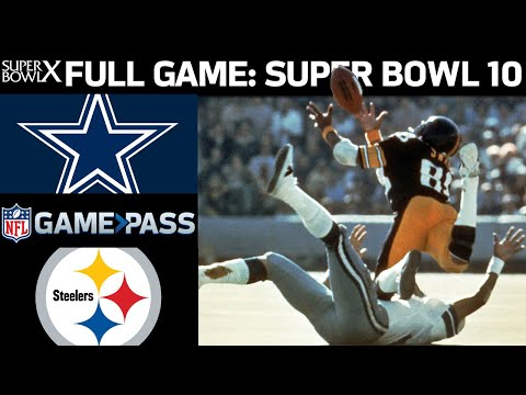 Super Bowl 10 FULL Game: Dallas Cowboys vs. Pittsburgh Steelers