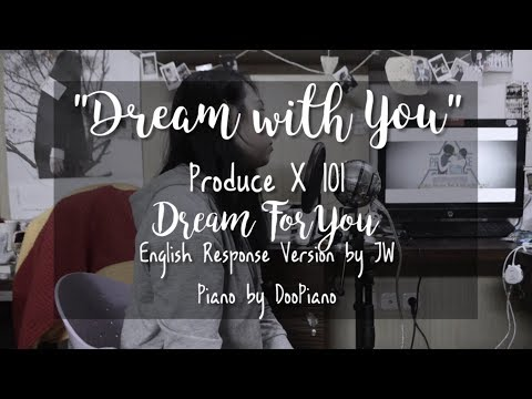 """Produce X 101 - Dream For You English Response Version """"Dream With You"""" By JW"""