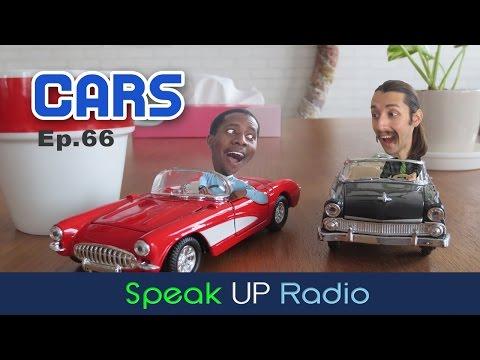 英語リスニングラジオ【Ep.66】車//Cars - Speak UP Radio