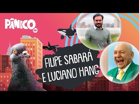 FILIPE SABARÁ E LUCIANO HANG - PÂNICO - 30/09/21