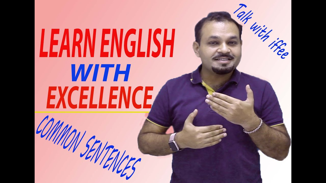 Common Sentences - Learn English with Excellence