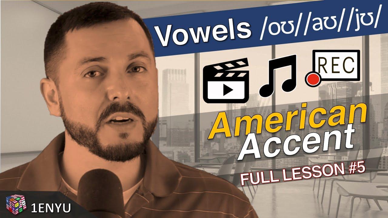 American Pronunciation Practice /ou/ /au/ /ju/ Vowels, Lesson #5