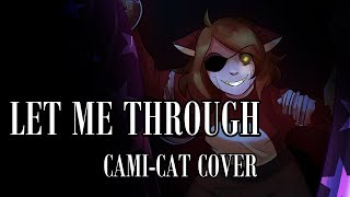 Five Nights at Freddy's- Let Me Through [Cami-Cat Cover]