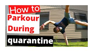 How to parkour In Quarantine: 2020 ( inside your house)