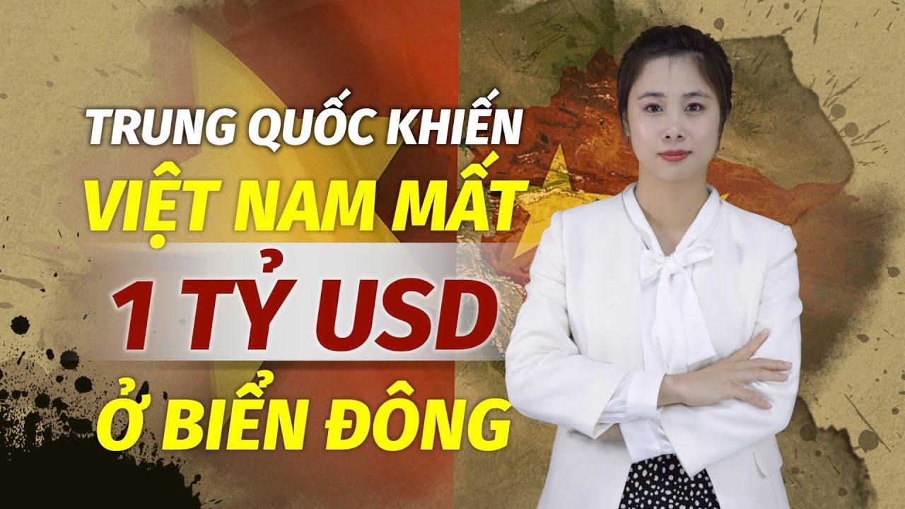 Trung Quốc khiến Việt Nam mất trắng 1 tỷ USD ở Biển Đông
