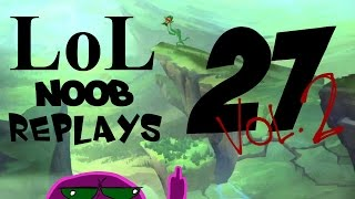 LOL NOOB REPLAYS 27 Vol.2 | Mega 1 Link no Fake FREE no ads GOL DE PERU