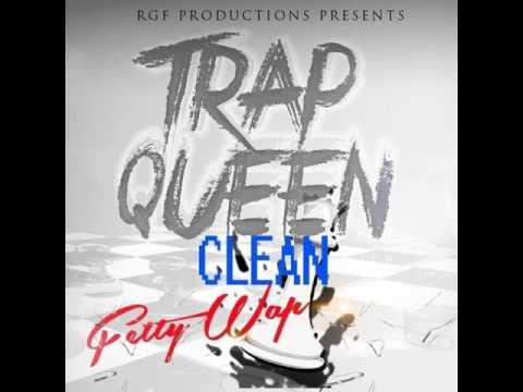 Fetty Wap – Trap Queen (Clean) (Radio)