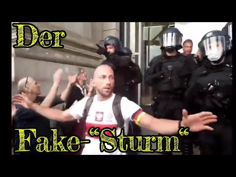 Der sogenannte Reichstags-Sturm (29.08.2020) - Hier die wahre Geschichte