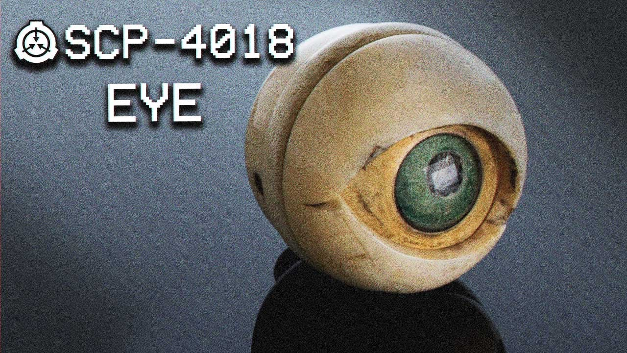 SCP-4018 : EYE : Safe : Artifact SCP