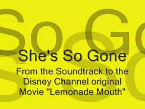 She's So Gone - Lemonade Mouth Soundtrack